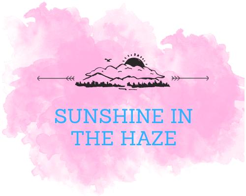 Sunshine in the Haze